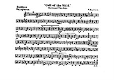 Call of the Wild: Baritone saxophone part by Frank Hoyt Losey