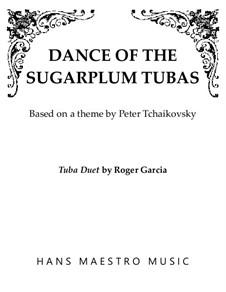No.3 Dance of the Sugar-Plum Fairy: For duo tubas by Pyotr Tchaikovsky