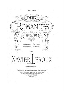 Romance No.1 in A Minor for Flute and Piano: Romance No.1 in A Minor for Flute and Piano by Xavier Leroux