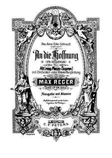 An die Hoffnung für Stimme und Orchester, Op.124: Partitura piano-vocal by Max Reger