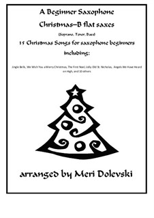 15 Christmas pieces: For B flat saxes (soprano, tenor, bass) and piano by Georg Friedrich Händel, folklore, James R. Murray, James Lord Pierpont