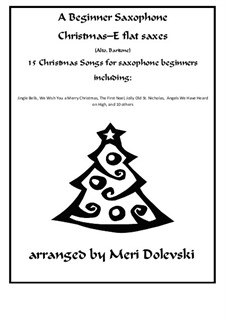 15 Christmas pieces: For E flat saxes (alto, baritone) and piano by Georg Friedrich Händel, folklore, James R. Murray, James Lord Pierpont