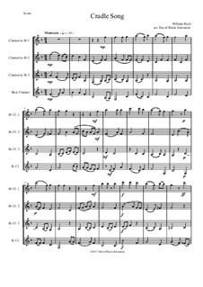 Cradle Song: For clarinet quartet (3 B flats and 1 Bass) by William Byrd