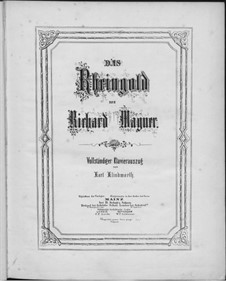 The Rhine Gold, WWV 86a: Introduction and scene I, for voices and piano by Richard Wagner