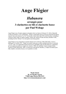 Habanera: For 3 Bb clarinets and bass clarinet by Ange Flégier