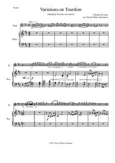 Tourdion (Quand je bois du vin clairet): para flauta e piano by Claude Gervaise