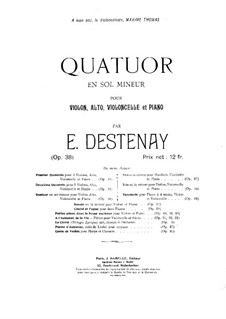 Piano Quartet in G Minor, Op.38: Partitura completa by Edouard Destenay