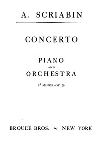 Concerto for Piano and Orchestra in F Sharp Minor, Op.20: Partitura completa by Alexander Scriabin