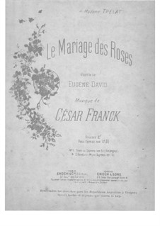 Two Songs: Le mariage des roses by César Franck
