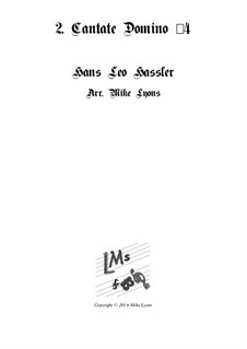 Cantiones Sacrae: No.02 Cantate Domino, for brass quartet by Hans Leo Hassler