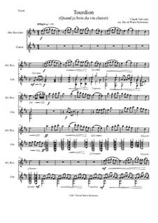 Tourdion (Quand je bois du vin clairet): For alto recorder and guitar by Claude Gervaise