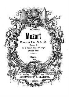 Church Sonata for Two Violins, Organ and Basso Continuo No.17 in C Major, K.336 (336d): parte orgão by Wolfgang Amadeus Mozart