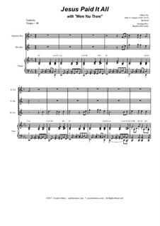 Jesus Paid It All (with Were You There): para quarteto de saxofone by folklore, John T. Grape