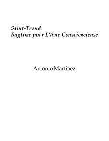 Rags of the Red-Light District, Nos.36-59, Op.2: No.46 Sint-Truiden: Ragtime for the Conscientious Soul by Antonio Martinez