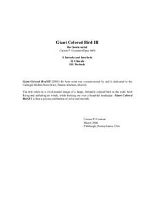 Giant Colored Bird III for horn octet, Op.660: Giant Colored Bird III for horn octet by Carson Cooman