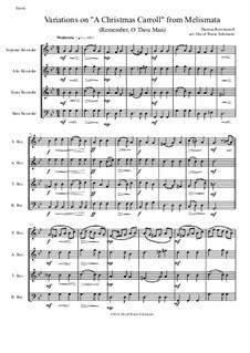 Remember, O Thou Man: Variations, for recorder quartet by Thomas Ravenscroft
