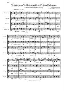 Remember, O Thou Man: Variations, for saxophone quartet by Thomas Ravenscroft