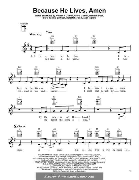 Because He Lives, Amen: para ukulele by Chris Tomlin, Daniel Carson, Ed Cash, Gloria Gaither, Jason David Ingram