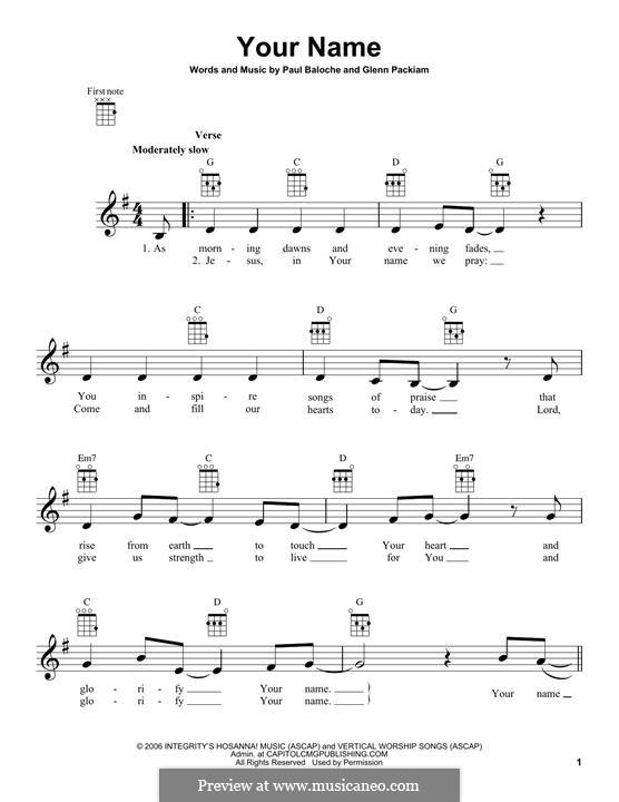 Your Name (Phillips, Craig & Dean): para ukulele by Paul Baloche, Glenn Packiam