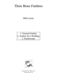 Three Brass Fanfares: Three Brass Fanfares by Mike Lyons