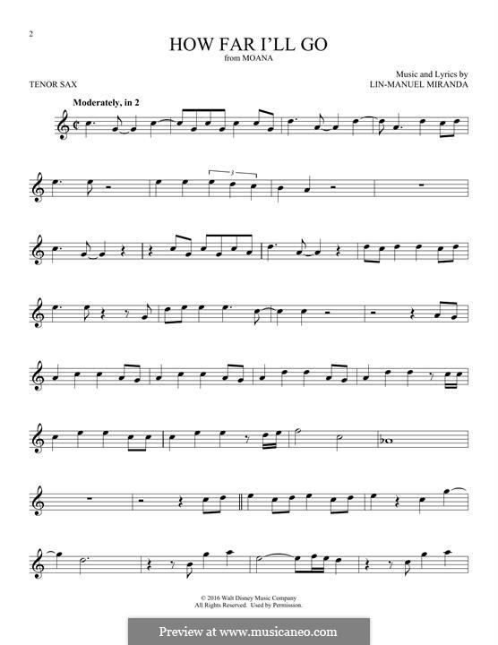 How Far I'll Go (Alessia Cara): para saxofone tenor by Lin-Manuel Miranda