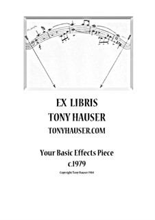 Your Basic Effects Piece for Guitar: Your Basic Effects Piece for Guitar by Tony Hauser