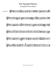 The Star Spangled Banner (National Anthem of The United States): For soprano saxophone (4/4 time) by John Stafford Smith