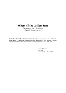 Where All the Ladders Start for C trumpet and vibraphone, Op.769: Where All the Ladders Start for C trumpet and vibraphone by Carson Cooman