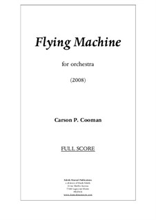 Flying Machine for orchestra – score only, Op.775: Flying Machine for orchestra – score only by Carson Cooman
