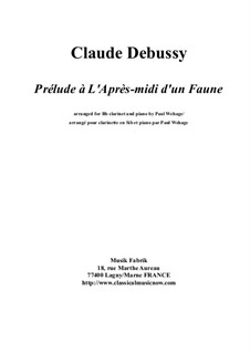 Prélude à l'après-midi d'un faune (Prelude to the Afternoon of a Faun), L.86: For Bb clarinet and piano by Claude Debussy