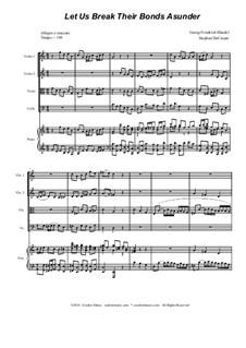 No.41 Let us Break their Bonds Asunder: para quartetos de cordas by Georg Friedrich Händel