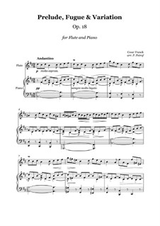 Six Pieces for Grand Organ: Prelude, Fugue and Variation in B Minor - flute and piano, Op.18 by César Franck