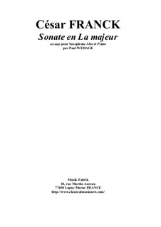 Sonata for Violin and Piano in A Major, M.8 FWV 8: Version for alto saxophone and piano by César Franck