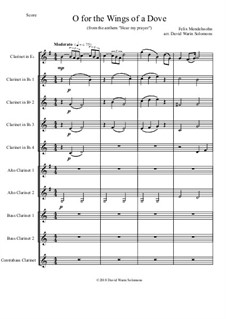 Hör mein Bitten (Hear My Prayer), WoO 15: O for the wings of a Dove, for clarinet choir by Felix Mendelssohn-Bartholdy
