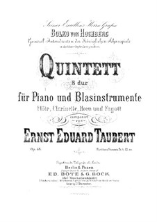 Quintet for Piano and Winds, Op.48: Partitura completa by Ernst Eduard Taubert