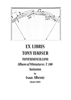 The Album of Miniatures, Op.1 T.100: Autumn by Isaac Albéniz