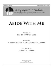 Abide With Me: For mezzo-soprano (or contralto) and piano by William Henry Monk, James Colman