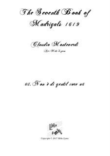 Book 7 (Concerto), SV 117–145: No.03 Non e di gentil core by Claudio Monteverdi