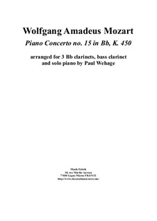 Concerto for Piano and Orchestra No.15 in B Flat Major, K.450: Arrangement for piano solo and 3 Bb clarinets and bass clarinet by Wolfgang Amadeus Mozart