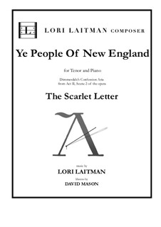 The Scarlet Letter - an opera in 2 Acts: Ye People of New England. Dimmesdale's confession aria by Lori Laitman