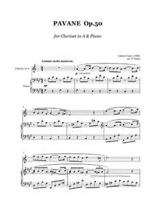 Pavane, Op.50: For clarinet (A) and piano by Gabriel Fauré