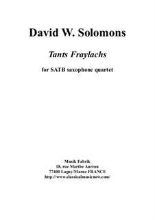 Tants Fraylachs: For SATB saxophone quartet by David W Solomons