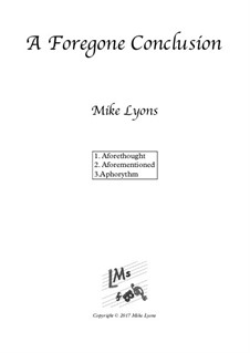 A Foregone Conclusion – Brass Quartet: A Foregone Conclusion – Brass Quartet by Mike Lyons