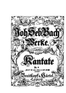 Bleib bei uns, denn es will Abend werden (Stay with Us, for Evening Falls), BWV 6: arranjos para vozes e piano by Johann Sebastian Bach