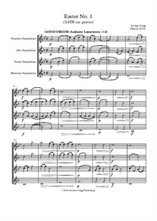 Easter No.1: For SATB sax quartet by Jordan Grigg