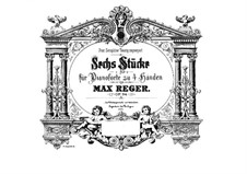 Six Pieces for Piano Four Hands, Op.94: set completo by Max Reger