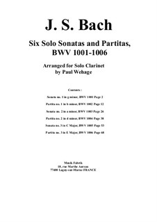 Sonatas and Partitas for Violin, BWV 1001-1006: Arrangement for solo clarinet by Johann Sebastian Bach