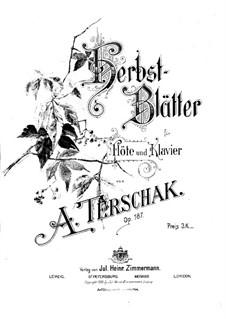 Herbstblätter für Flöte und Klavier, Op.187: Score by Adolf Terschak