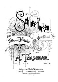 Snowflakes, Op.197: Score by Adolf Terschak