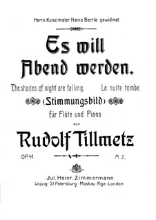The Shades of Night are Falling, Op.41: The Shades of Night are Falling by Rudolf Tillmetz